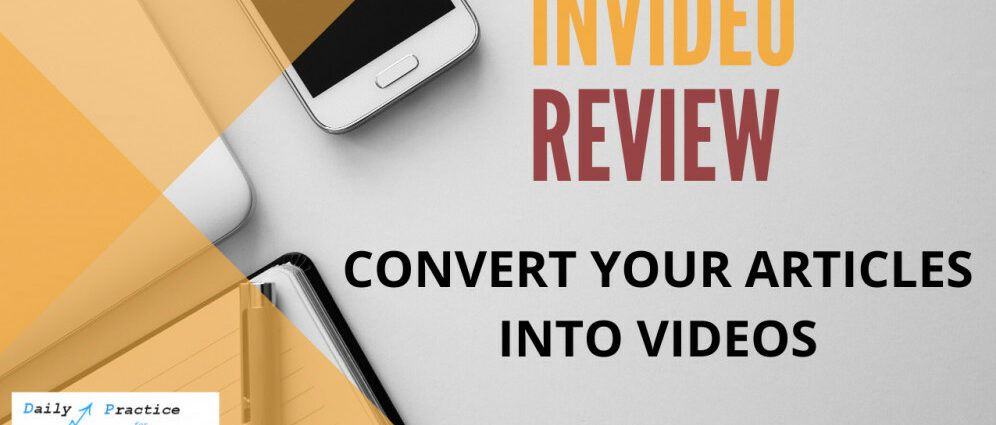 Convert your articles and reviews into Videos Invideo review 2020