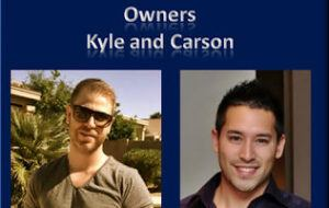 Owners Kyle and Carson