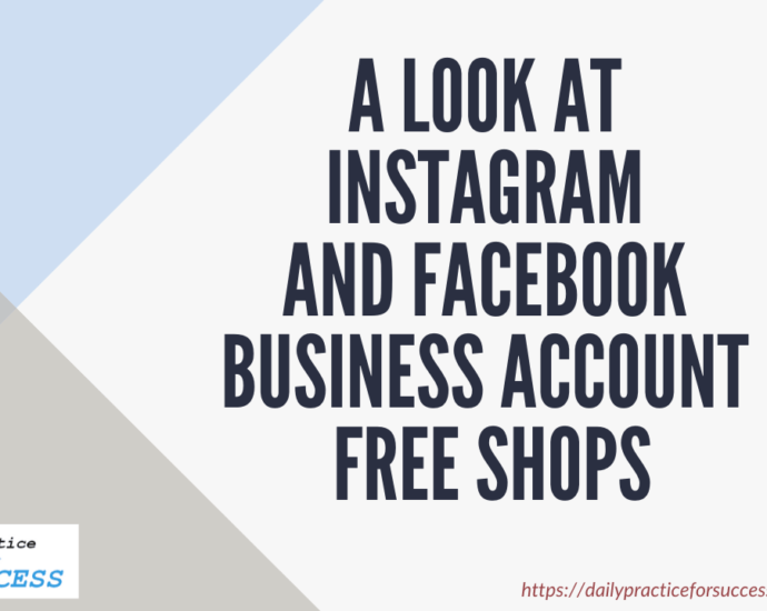 A look at Instagram and Facebook business account FREE SHOPS