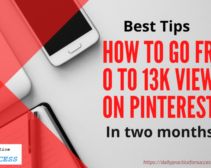 Best tips How to go from 0 to 13k on Pinterest in two months