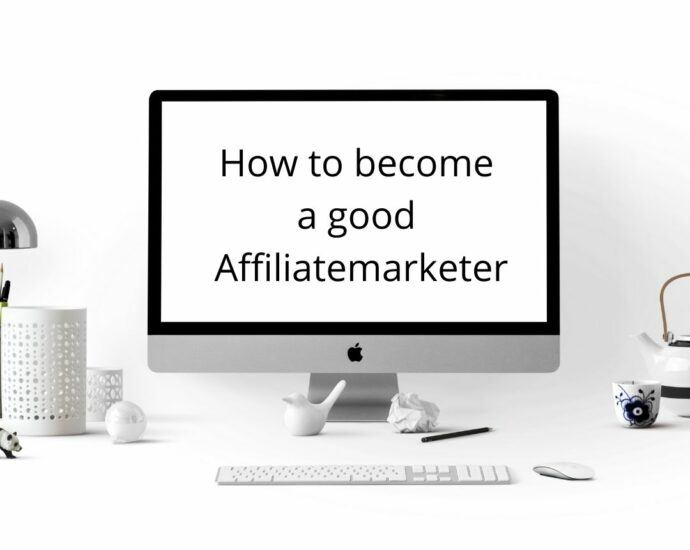 How to become a good affiliate marketer
