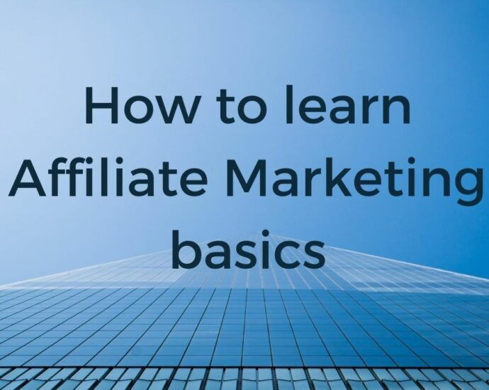 How to learn Affiliate Marketing Basics