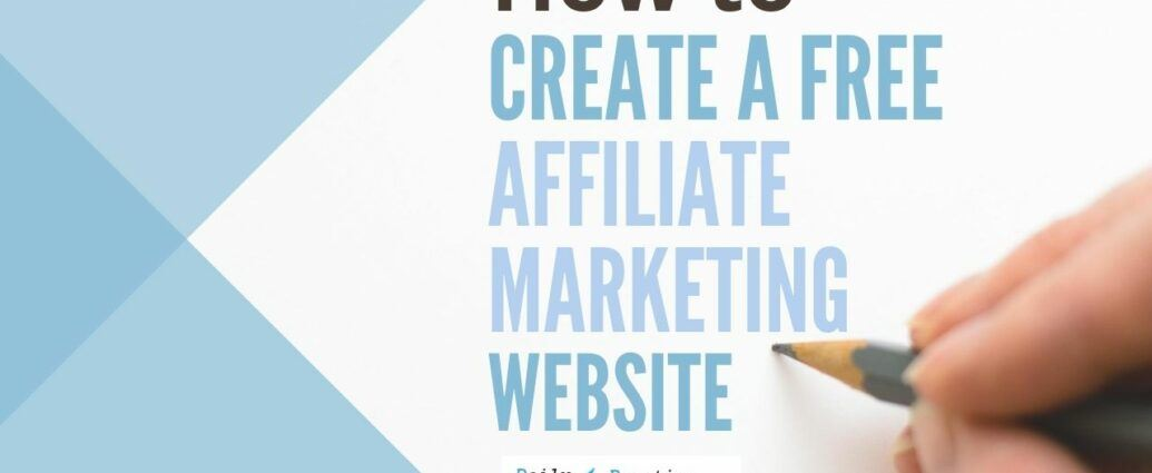 How to create a free affiliate marketing website