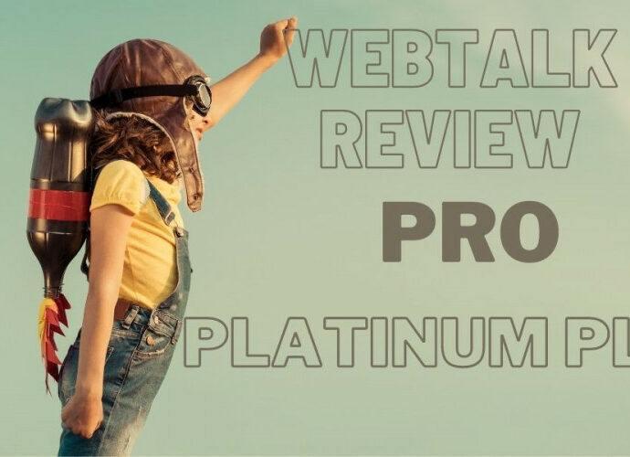 Webtalk Review 2020- Platinum Pro