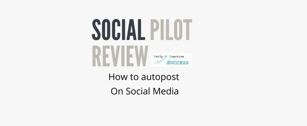 How to autopost on Social media Social Pilot Review