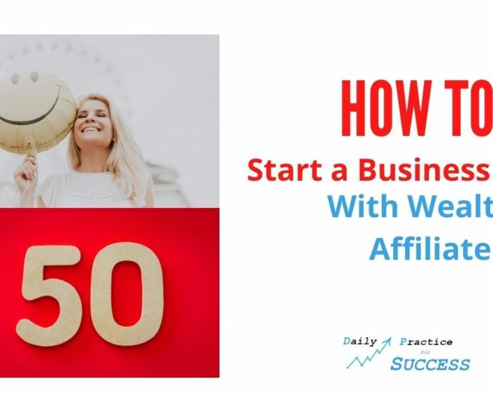 How to start a business at 50 with Wealthy Affiliate
