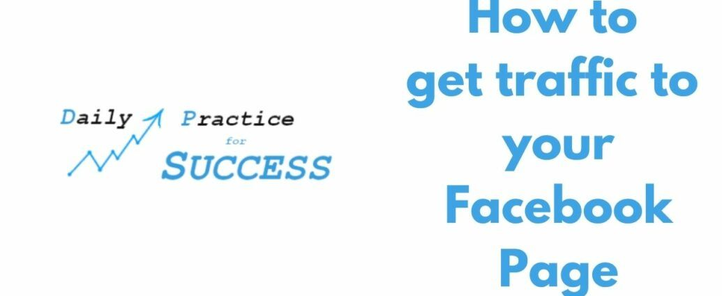 How to get traffic to your Facebook Page