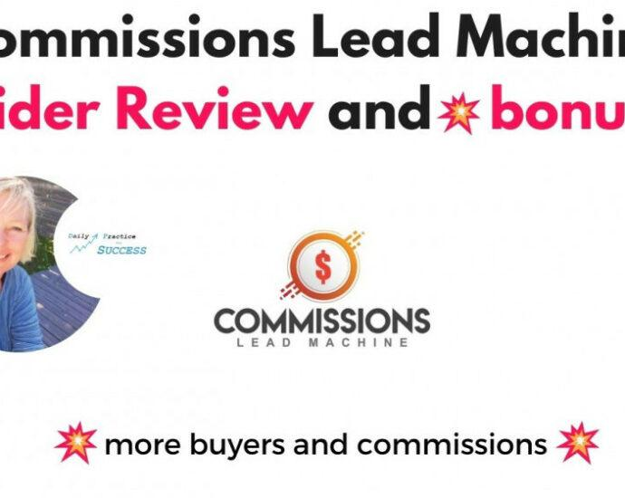 Commission Lead Machine (CLM) Insider Review and bonuses