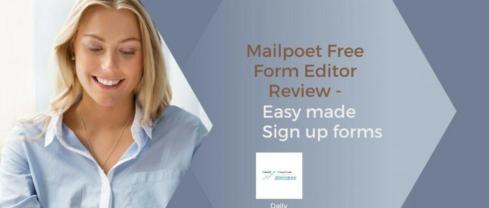 mail-poet-free-form-editor review - easy made sign up form