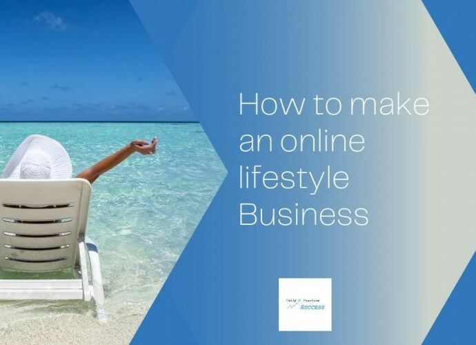how-to-make-an-online-lifestyle-business