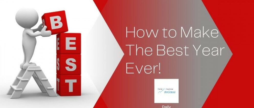How to make the best year ever!