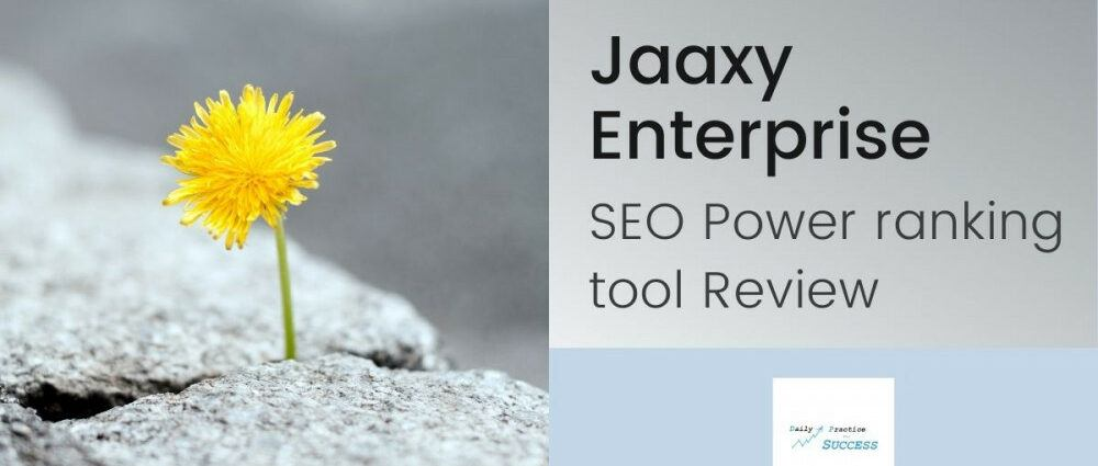 Jaaxy Enterprise SEO Power ranking tool Review