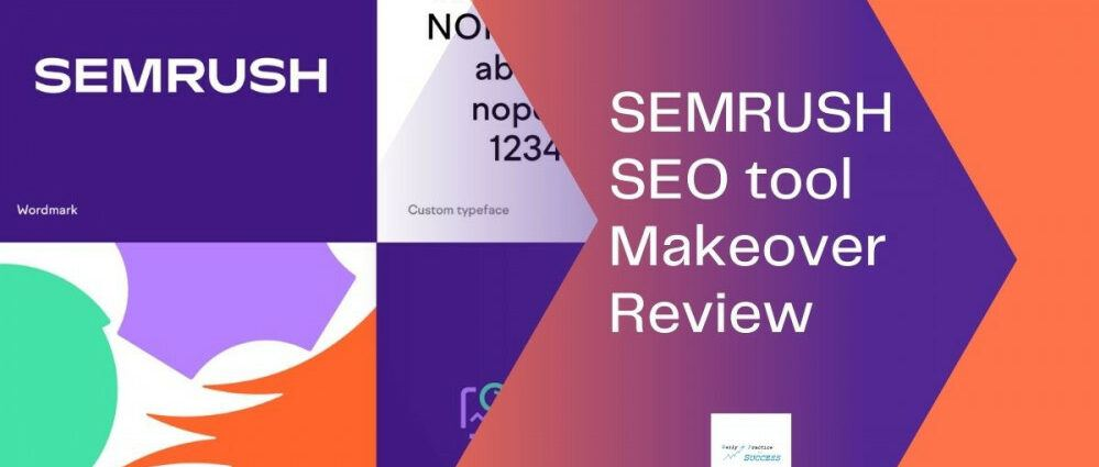 semrush-seo-tool-makeover-review