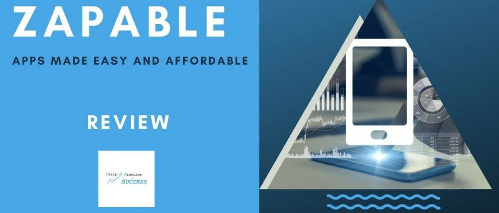 Zapable - Apps made easy and Affordable Review